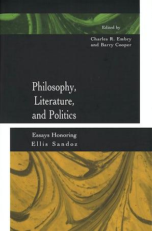 Philosophy, Literature, and Politics