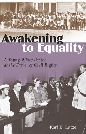 Awakening to Equality Digital download  by Karl E. Lutze
