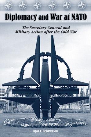 Diplomacy and War at NATO