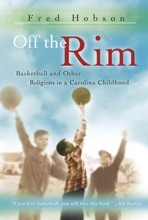 Off the Rim Paperback  by Fred Hobson