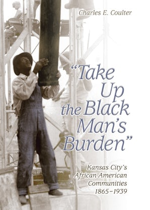 Take Up the Black Man's Burden Digital download  by Charles E. Coulter