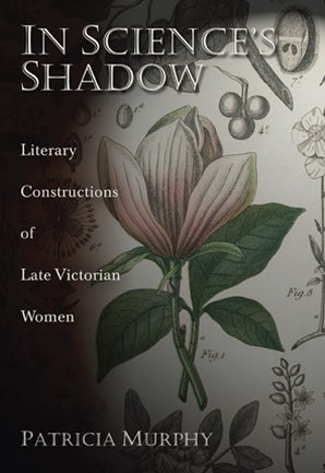 In Science's Shadow Hardcover  by PATRICIA MURPHY