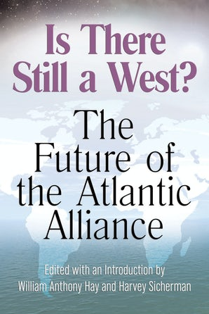 Is There Still a West? Paperback  by William Anthony Hay