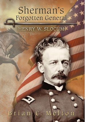 Sherman's Forgotten General Hardcover  by Brian C. Melton