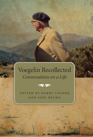 Voegelin Recollected Hardcover  by Barry Cooper