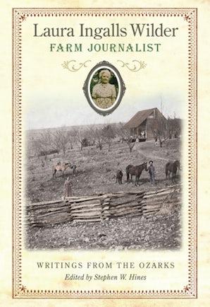 Laura Ingalls Wilder, Farm Journalist