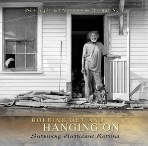 Holding Out and Hanging On Hardcover  by Thomas Neff