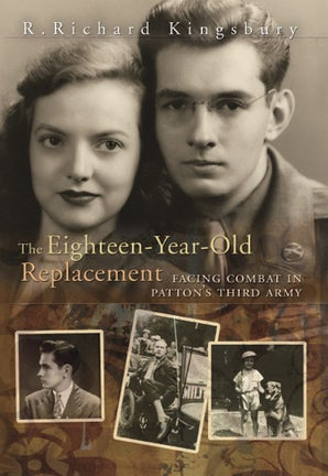 The Eighteen-Year-Old Replacement Hardcover  by R. Richard Kingsbury