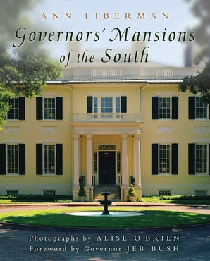 Governors' Mansions of the South Hardcover  by Ann Liberman