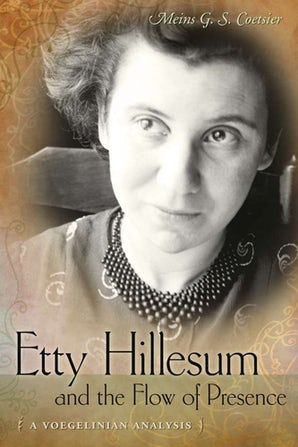 Etty Hillesum and the Flow of Presence Hardcover  by Meins G. S. Coetsier