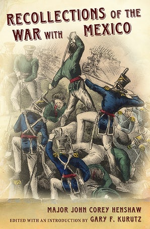 Recollections of the War with Mexico