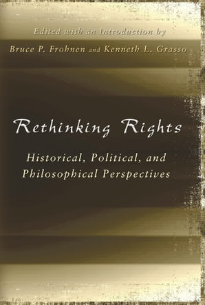 Rethinking Rights Hardcover  by Bruce P. Frohnen
