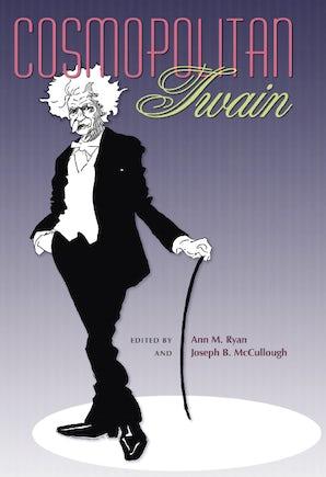 Cosmopolitan Twain Hardcover  by Ann M. Ryan