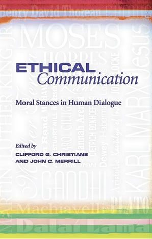 Ethical Communication Hardcover  by Clifford G. Christians
