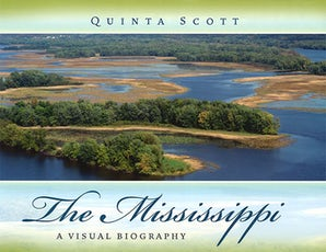 The Mississippi Hardcover  by Quinta Scott