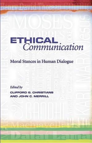 Ethical Communication Paperback  by Clifford G. Christians