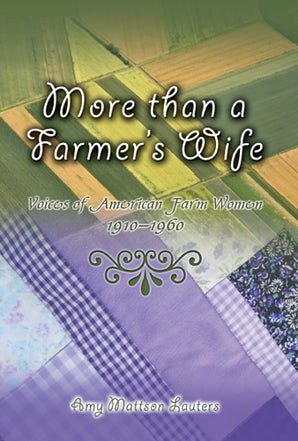 More than a Farmer's Wife Hardcover  by Amy Mattson Lauters
