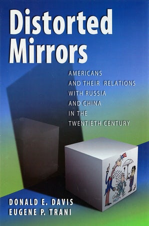Distorted Mirrors Hardcover  by Donald E. Davis