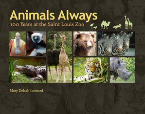 Animals Always Hardcover  by Mary Delach Leonard