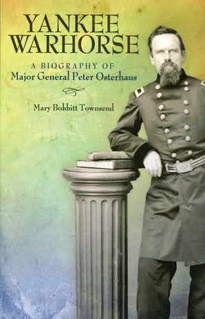Yankee Warhorse Hardcover  by Mary Bobbitt Townsend