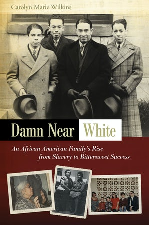 Damn Near White Hardcover  by Carolyn Marie Wilkins