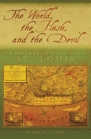 The World, the Flesh, and the Devil Hardcover  by Patricia Cleary
