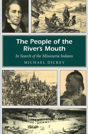 The People of the River's Mouth Paperback  by Michael E. Dickey