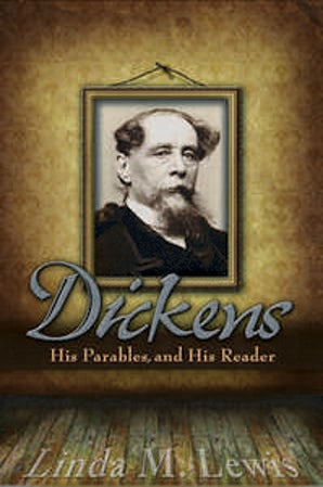 Dickens, His Parables, and His Reader Hardcover  by Linda M. Lewis