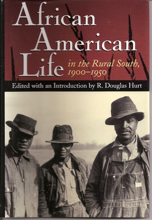 African American Life in the Rural South, 1900-1950 Paperback  by R. Douglas Hurt