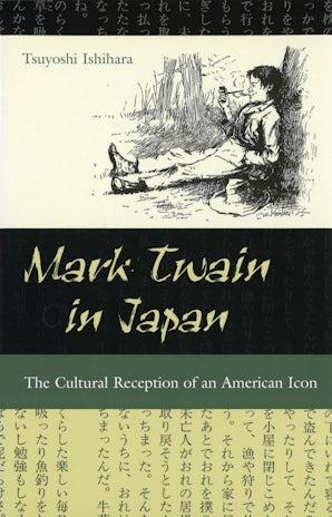 Mark Twain in Japan Paperback  by Tsuyoshi Ishihara