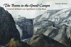 The Baron in the Grand Canyon Hardcover  by Steven Rowan