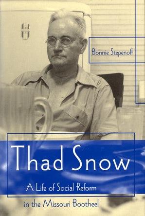 Thad Snow Paperback  by Bonnie Stepenoff