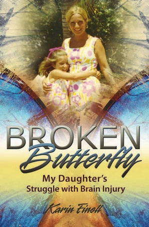Broken Butterfly Hardcover  by Karin Finell