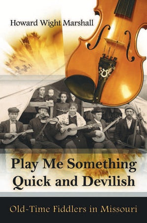 Play Me Something Quick and Devilish Hardcover  by Howard Wight Marshall
