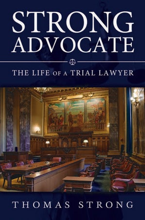 Strong Advocate Hardcover  by Thomas Strong