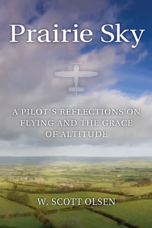 Prairie Sky Paperback  by W. Scott Olsen
