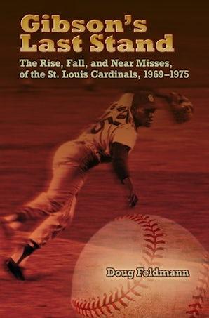 Gibson's Last Stand Paperback  by Doug Feldmann