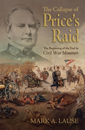 The Collapse of Price's Raid Hardcover  by Mark A. Lause
