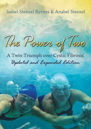 The Power of Two Paperback  by Isabel Stenzel Byrnes