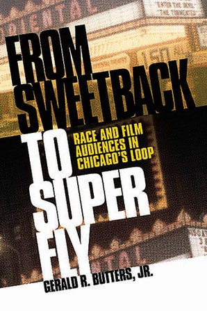 From SWEETBACK to SUPER FLY Hardcover  by Gerald R. Butters