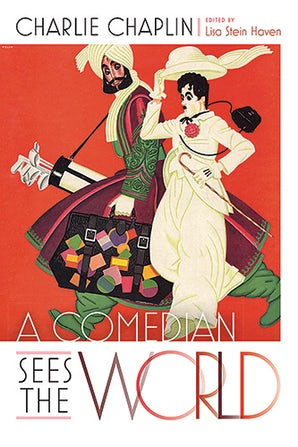 A Comedian Sees the World Hardcover  by Charlie Chaplin