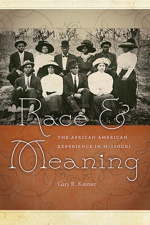 Race and Meaning Hardcover  by Gary R. Kremer