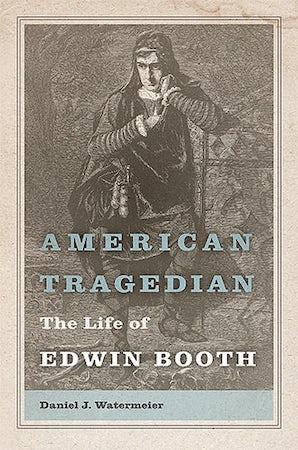 American Tragedian Hardcover  by Daniel J. Watermeier