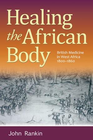 Healing the African Body Hardcover  by John Rankin