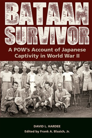 Bataan Survivor Hardcover  by David L. Hardee
