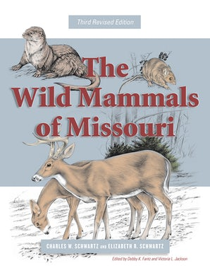 The Wild Mammals of Missouri Paperback  by Charles W. Schwartz
