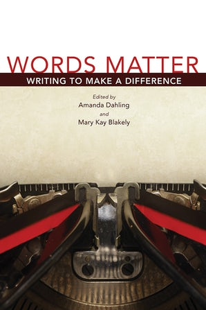 Words Matter Hardcover  by Mary Kay Blakely