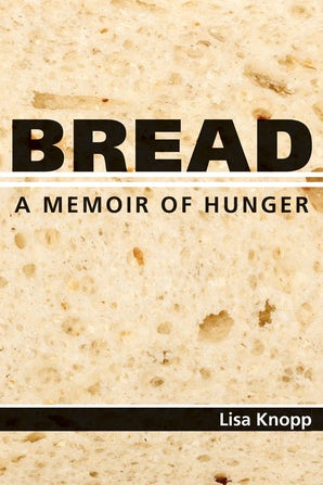 Bread Hardcover  by Lisa Knopp