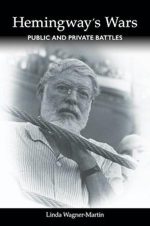 Hemingway's Wars Hardcover  by Linda Wagner-Martin