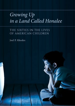 Growing Up in a Land Called Honalee Hardcover  by Joel P. Rhodes